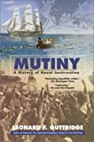 Guttridge, Leonard F.: Mutiny : A History of Naval Insurrection