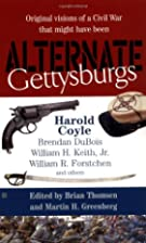 Alternate Gettysburgs by Brian M. Thomsen