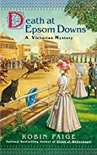 Death at Epsom Downs by Robin Paige
