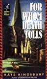 Kingsbury, Kate: For Whom Death Tolls (Manor House Mysteries)