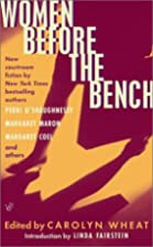 Women Before the Bench by Carolyn Wheat
