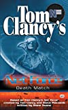 Duane, Diane / Clancy, Tom / Pieczenik, Steve R.: Death Match