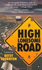High Lonesome Road by Betsy Thornton
