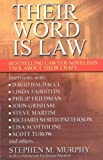 Murphy, Stephen M.: Their Word Is Law : Bestselling Lawyer-Novelists Talk about Their Craft