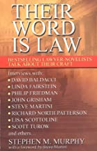 Their Word is Law by Stephen M. Murphy