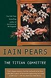 Pears, Iain: The Titian Committee (Jonathan Argyll Mysteries)