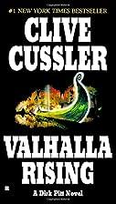 Valhalla Rising (Dirk Pitt) by Clive Cussler