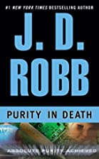 Purity in Death (In Death) by J.D. Robb