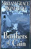 Monfredo, Miriam Grace: Brothers of Cain
