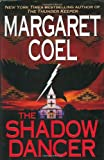 Coel, Margaret: The Shadow Dancer (Wind River Reservation Mystery)