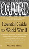 O'Neill, William L.: The Oxford Essential Guide to World War II