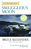Alexander, Bruce: Smuggler&#39;s Moon