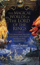 The Magical Worlds of The Lord of the Rings:…