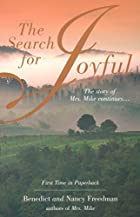 The Search for Joyful: A Mrs. Mike Novel by…