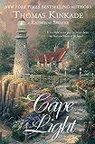 Kinkade, Thomas: Cape Light (Cape Light Series, Book 1)
