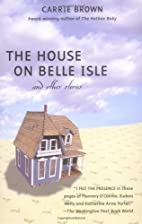 The House on Belle Isle and other Stories by…