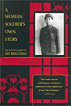 A Woman Soldier's Own Story: The…