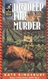 Kingsbury, Kate: Dig Deep for Murder (Manor House Mysteries)