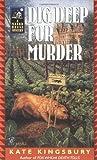 Kingsbury, Kate: Dig Deep for Murder (Manor House Mysteries)