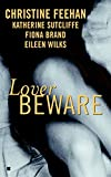 Sutcliffe, Katherine: Lover Beware
