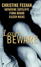 Lover Beware (Anthology 4-in-1) by Christine…