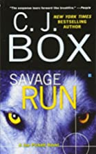 Savage Run by C. J. Box