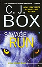 Savage Run: A Joe Pickett Novel by C. J. Box