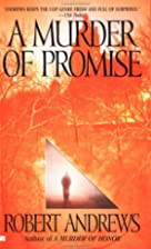 A Murder of Promise by Robert Andrews
