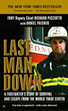 Last Man Down: A Firefighter's Story of…