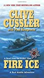 Clive Cussler: Fire Ice (A Novel From The NUMA Files)