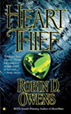 Heart Thief by Robin D. Owens