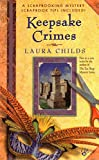 Laura Childs: Keepsake Crimes