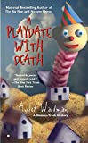 Waldman, Ayelet: A Playdate With Death (Mommy-track)