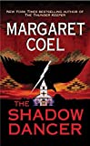 Coel, Margaret: The Shadow Dancer (A Wind River Reservation Mystery)
