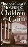 Monfredo, Miriam Grace: Children Of Cain