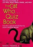 Braun, Lilian Jackson: The Cat Who... Quiz Book