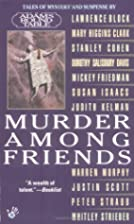 Murder Among Friends (Anthology 11-in-1) by…