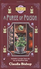 A Purée of Poison by Claudia Bishop