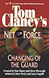 Perry, Steve: Changing of the Guard (Tom Clancy's Net Force #8)