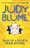 Blume, Judy: Tales of a Fourth Grade Nothing