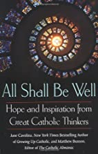 All Shall Be Well by Jane Cavalino