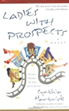 Ladies with Prospects: A Novel by Cynthia…