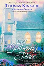 A Gathering Place (Cape Light, Book 3) by…
