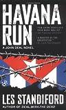 Standiford, Les: Havana Run (John Deal)