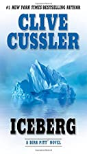 Iceberg (Dirk Pitt Adventure) by Clive…
