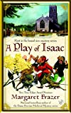 Frazer, Margaret: A Play of Isaac