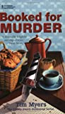 Myers, Tim: Booked for Murder (Lighthouse Inn Mysteries, No. 5)