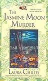 Childs, Laura: The Jasmine Moon Murder (A Tea Shop Mystery)