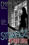 Holly, Emma: Strange Attractions