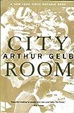Gelb, Arthur: City Room